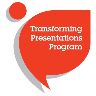 Transforming Presentations Program