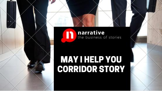 May I help you Corridor Story : Storydoing is Marketing