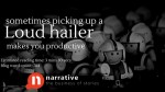 Productivity Storytelling: Sometimes picking up a loud hailer makes you productive