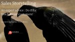 "Sales Storytelling :  An expert advice,  ""Do it for free for your customers"""