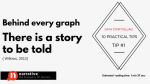 Practical data storytelling tip #1