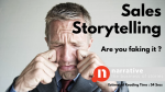 Sales Storytelling: Are you Faking it?