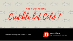 Storytelling : Credible but Cold