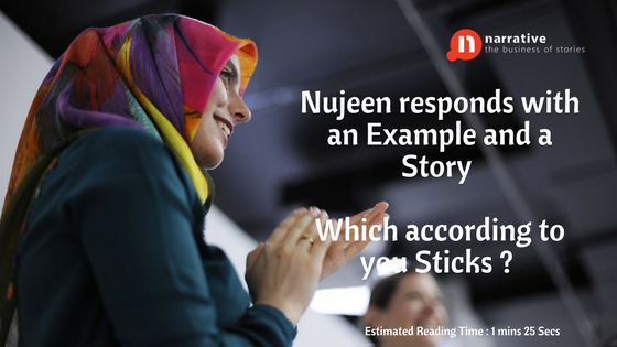 Storytelling: Nujeen responds with an Example and a Story.