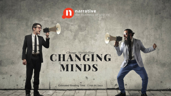 Change Storytelling : Changing Minds