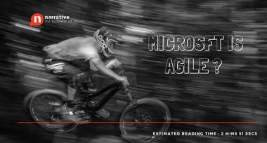 Storytelling: Microsoft is Agile?
