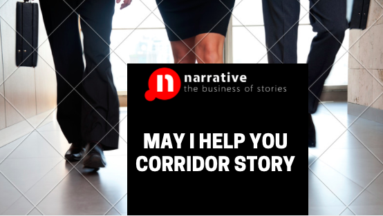 May I help you Corridor Story : Storydoing is Marketing