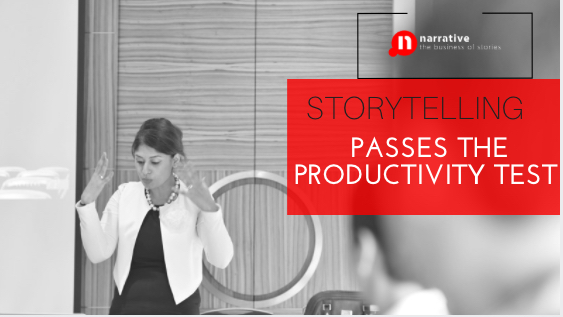 Storytelling passes the productivity test : Part 1 of 10