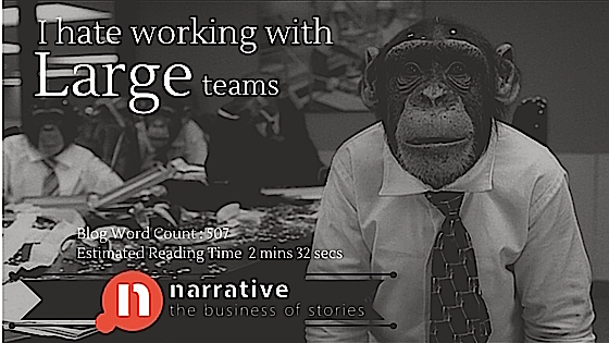 Productivity Storytelling : I hate working on Projects with large teams