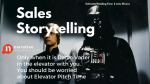 Sales Storytelling: Only if I am in the lift with Darth Vader, it is a 5 Second Elevator Pitch