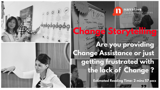 Change Management Storytelling: Is Change Assistance a part of your Change story?