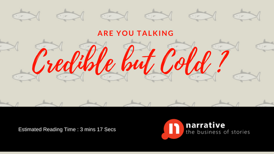 Storytelling: Credible but Cold