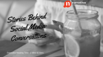 Stories Behind Social Media Conversations