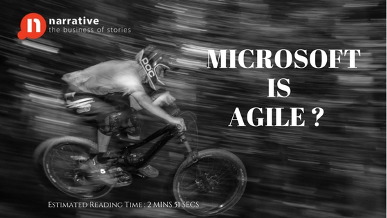 Storytelling: Microsoft is Agile?