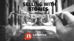 Selling With Stories? What Are The Elements Of Stories?
