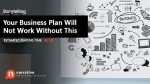Storytelling: Your Business Plan Will Not Work Without This