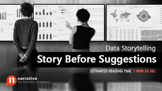 Data Storytelling: Story Before Suggestions