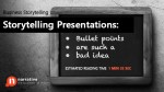 Storytelling Presentations: Bullet points are such a bad idea