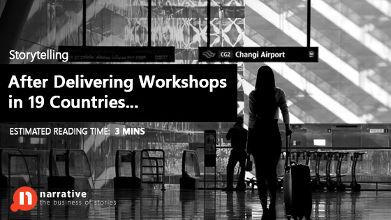 Storytelling: After Delivering Workshops in 19 Countries…