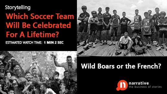 Storytelling : Which Soccer Team Will Be Celebrated For A Lifetime, Wild Boars Or the French?