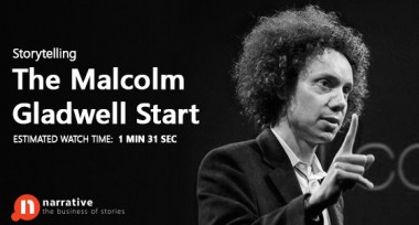 Storytelling: The Malcolm Gladwell Start