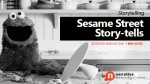 Storytelling: Sesame Street Story-tells