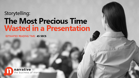 Storytelling : The Most Precious Time Wasted In A Presentation