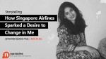How Singapore Airlines sparked a desire to change in me?