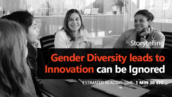 Gender Diversity leads to Innovation can be Ignored