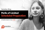 Perils of Limited Scheduled Preparation
