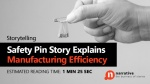 Safety Pin Story Explains Manufacturing Efficiency