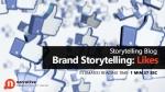 Brand Storytelling : Likes