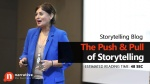 The Push and Pull of Storytelling