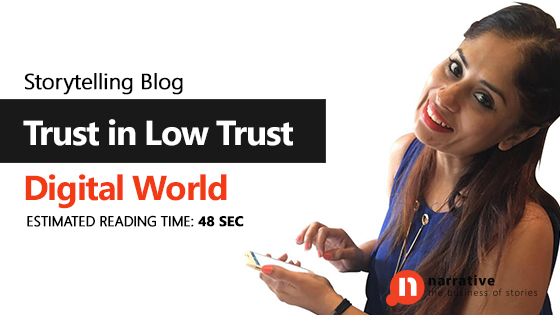 Trust in a Low Trust Digital World
