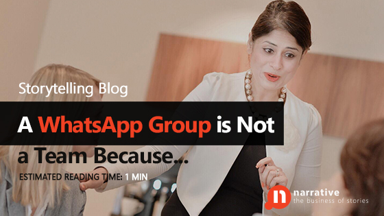 A WhatsApp Group is not a Team because…
