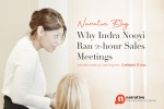 Why Indra Nooyi ran 2 hrs sales meetings?
