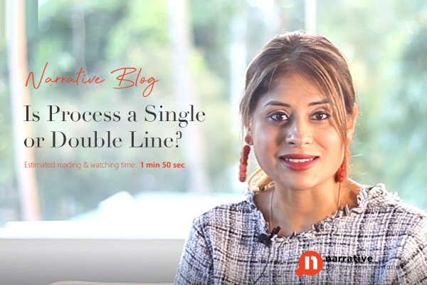 Is process a single or double line?