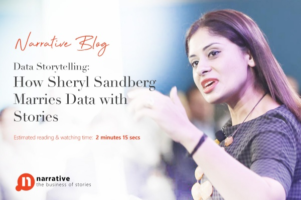 Data Storytelling : How Sheryl Sandberg marries data with stories