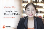 Storytelling : Tactical Titles