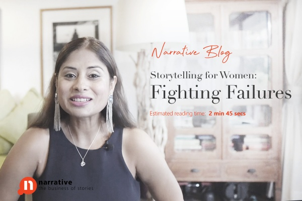 Storytelling for Women : Fighting failures