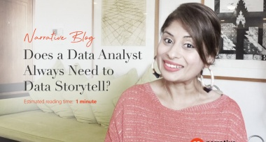Does a data analyst always need to data storytell?