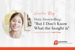 "Data Storytelling: ""But I don't know what the insight is"""