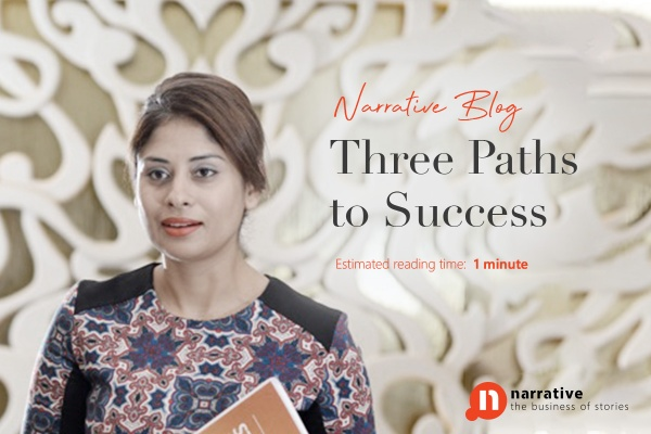 The three paths to success