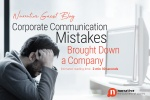 Corporate Communication Mistakes Brought Down a Company