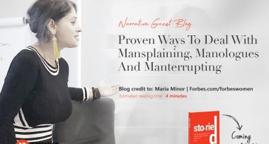 Guest Blog: Proven Ways To Deal With Mansplaining, Manologues  And Manterrupting